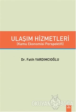 Ulaşım Hizmetleri - Fatih Yardımcıoğlu - Dora Basım Yayın