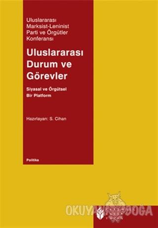 Uluslararası Durum ve Görevler - Kolektif - Evrensel Basım Yayın