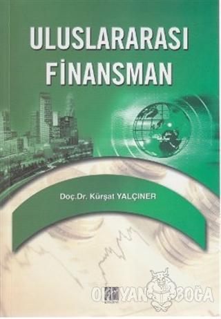 Uluslararası Finansman - Kürşat Yalçıner - Gazi Kitabevi