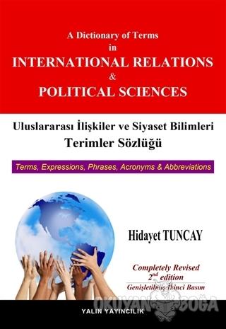 Uluslararası İlişkiler ve Siyaset Bilimleri Terimler Sözlüğü / A Dictionary of Terms in International Relations and Political Science