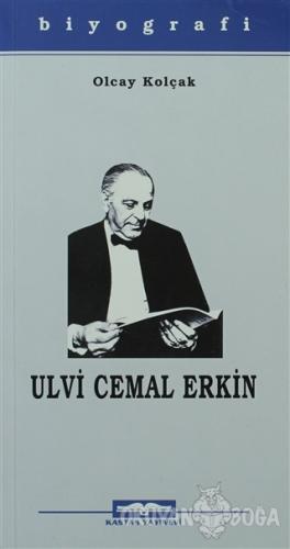 Ulvi Cemal Erkin - Olcay Kolçak - Kastaş Yayınları