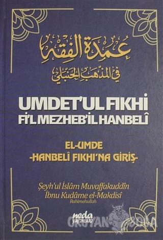 Umdet'ul Fıkhi Fi'l Mezheb'il Hanbeli (Ciltli)