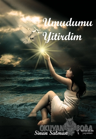 Umudumu Yitirdim - Sinan Salman - İkinci Adam Yayınları