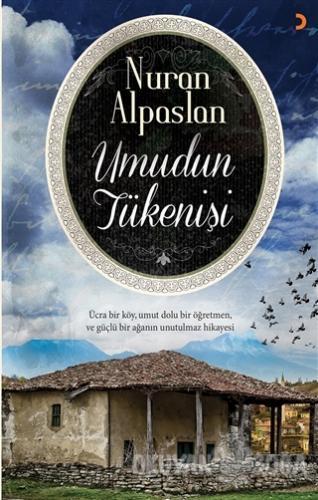 Umudun Tükenişi - Nuran Alpaslan - Cinius Yayınları