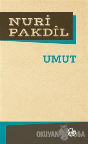 Umut - Nuri Pakdil - Edebiyat Dergisi Yayınları
