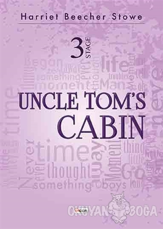 Uncle Tom's Cabin - 3 Stage