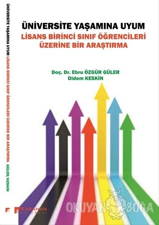 Üniversite Yaşamına Uyum - Ebru Özgür Güler - Karahan Kitabevi