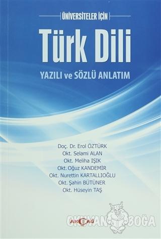 Üniversiteler İçin Türk Dili Yazılı ve Sözlü Anlatım - erol öztürk - A