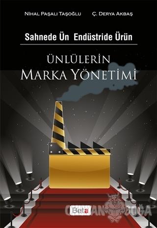 Ünlülerin Marka Yönetimi - Nihal Paşalı Taşoğlu - Beta Yayınevi