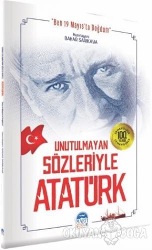 Unutulmayan Sözleriyle Atatürk