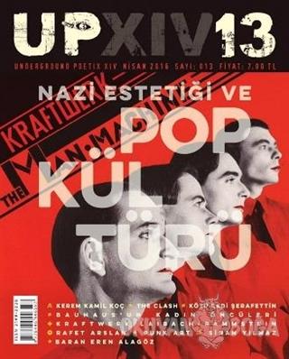 UP XIV / Underground Poetix XIV Dergisi Sayı : 13 / Nisan 2016 - Kolek