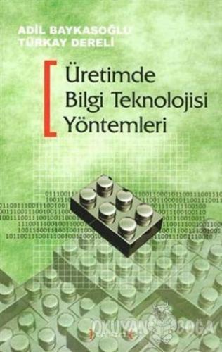 Üretimde Bilgi Teknolojisi Yöntemleri