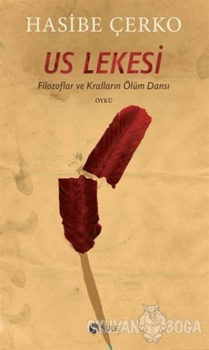 Us Lekesi - Hasibe Çerko - Şule Yayınları
