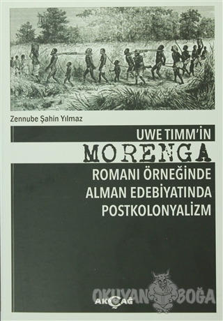 Uwe Timm'in Morenga Romanı Örneğinde Alman Edebiyatında Postkolonyaliz