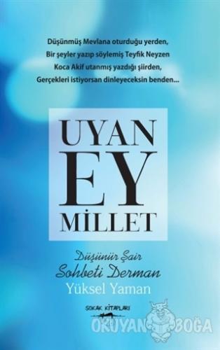 Uyan Ey Millet - Yüksel Yaman - Sokak Kitapları Yayınları