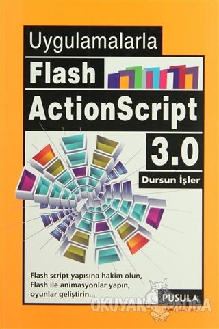 Uygulamalarla Flash ActionScript 3.0