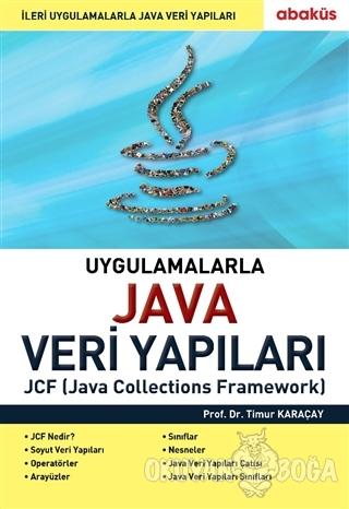 Uygulamalarla Java Veri Yapıları - Timur Karaçay - Abaküs Kitap