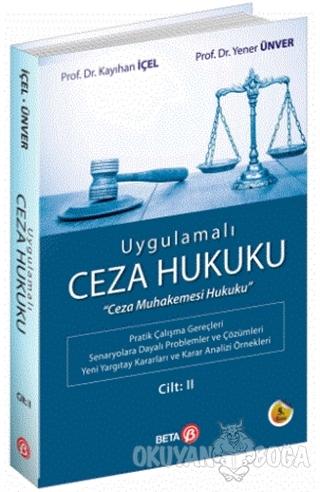 Uygulamalı Ceza Hukuku Cilt: 2 - Kayıhan İçel - Beta Yayınevi