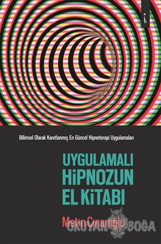 Uygulamalı Hipnozun El Kitabı
