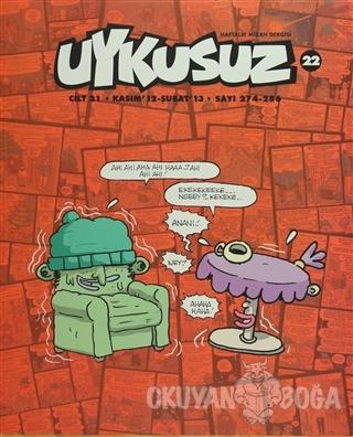 Uykusuz Dergisi Dergisi: Cilt -22 Sayı: 274-286 - Kolektif - Mürekkep