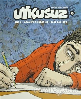 Uykusuz Haftalık Mizah Dergisi Cilt: 6 Sayı: 066-078 - Kolektif - Müre