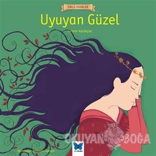 Uyuyan Güzel - Grimm Kardeşler - Mavi Kelebek Yayınları
