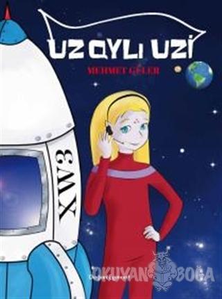 Uzaylı Uzi - Mehmet Güler - Doğan Egmont Yayıncılık