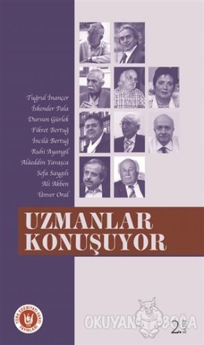 Uzmanlar Konuşuyor - Tuğrul İnançer - Türk Edebiyatı Vakfı Yayınları
