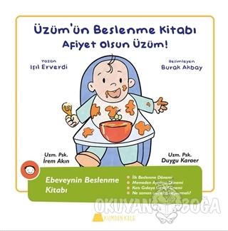 Üzüm'ün Beslenme Kitabı - Afiyet Olsun Üzüm! (Ciltli)