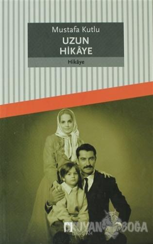 Uzun Hikaye Mustafa Kutlu