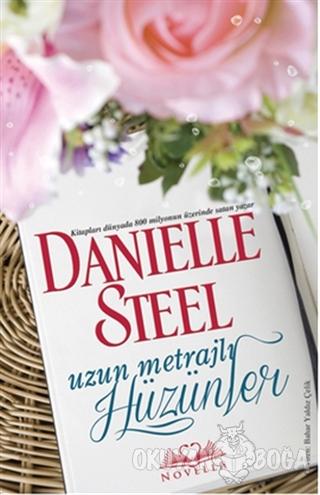 Uzun Metrajlı Hüzünler - Danielle Steel - Novella