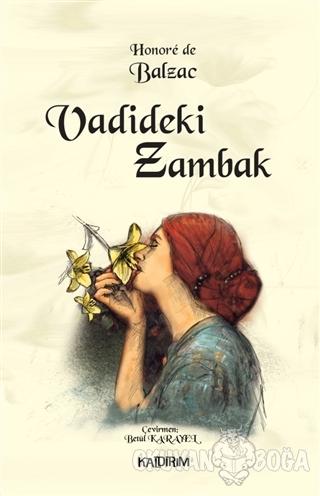 Vadideki Zambak - Honore de Balzac - Kaldırım Yayınları