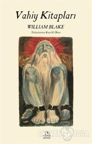 Vahiy Kitapları (Ciltli) - William Blake - Pinhan Yayıncılık