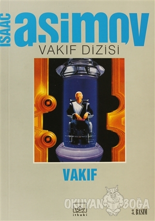 Vakıf Vakıf Dizisi 2. Cilt - Isaac Asimov - İthaki Yayınları