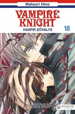 Vampire Knight - Vampir Şövalye 18 - Matsuri Hino - Akıl Çelen Kitapla