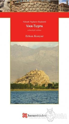 Van - Tuşpa - Erkan Konyar - Homer Kitabevi
