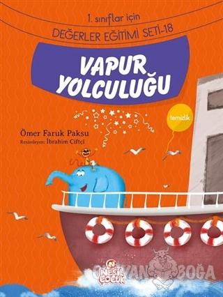 Vapur Yolculuğu - Ömer Faruk Paksu - Nesil Çocuk Yayınları