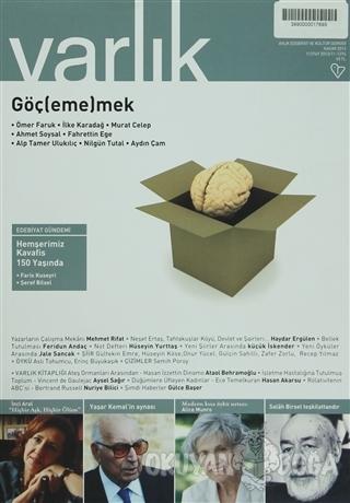 Varlık Aylık Edebiyat ve Kültür Dergisi Sayı: 1274 - Kasım 2013