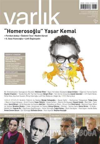 Varlık Aylık Edebiyat ve Kültür Dergisi Sayı: 1291 - Nisan 2015 - Kole