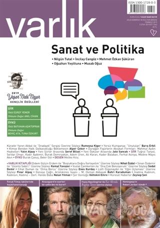Varlık Aylık Edebiyat ve Kültür Dergisi Sayı: 1342 Temmuz 2019 - Kolek