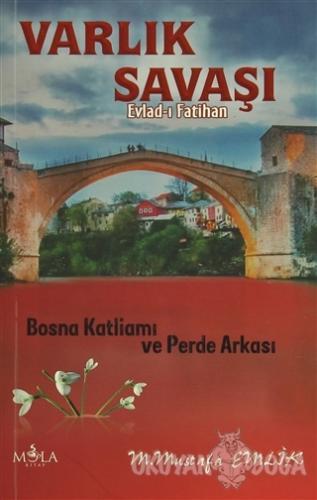 Varlık Savaşı - Evlad-ı Fatihan - M. Mustafa Emlik - Mola Kitap