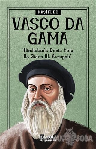 Vasco Da Gama - Kaşifler