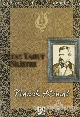 Vatan Yahut Silistre - Namık Kemal - Altın Kitaplar