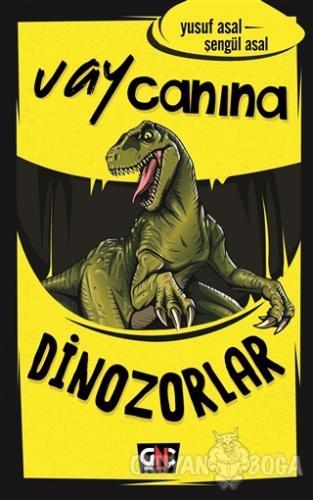 Vay Canına Dinozorlar (Ciltli)
