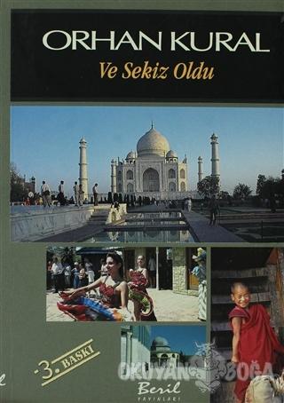 Ve Sekiz Oldu - Orhan Kural - Beril Yayınları