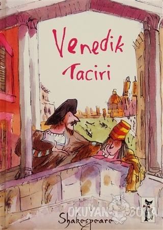 Venedik Taciri - William Shakespeare - Çizmeli Kedi Yayınları