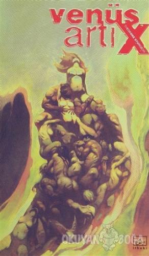 Venüs Artı X - Theodore Sturgeon - İthaki Yayınları