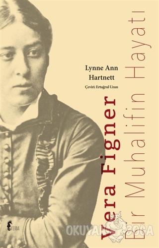 Vera Figner - Lynne Ann Hartnett - Verba Yayıncılık