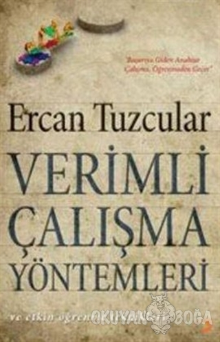 Verimli Çalışma Yöntemleri ve Etkin Öğrenme Teknikleri - Ercan Tuzcula