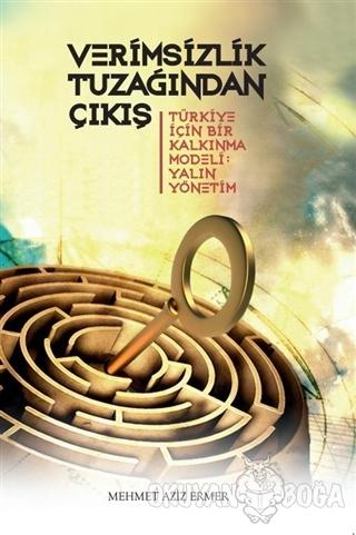 Verimsizlik Tuzağından Çıkış - Mehmet Aziz Ermer - Scala Yayıncılık